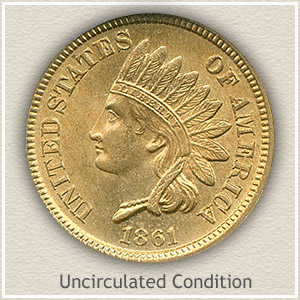1861 Indian Head Penny Uncirculated Condition