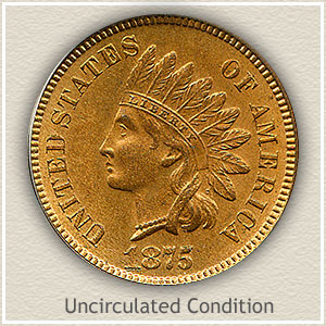 1875 Indian Head Penny Uncirculated Condition