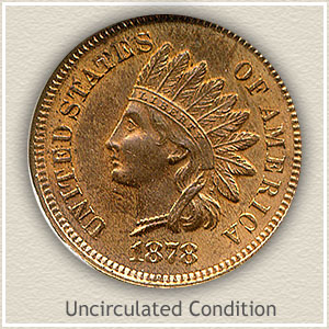 1878 Indian Head Penny Uncirculated Condition