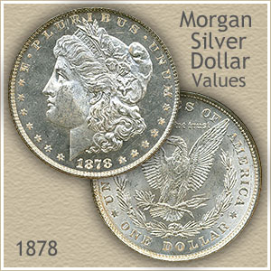 1878 Morgan Silver Dollar Value Discover Their Worth