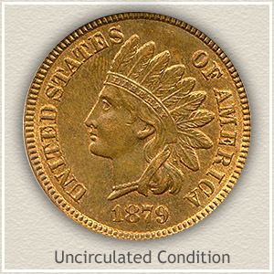 1879 Indian Head Penny Uncirculated Condition