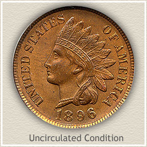 1896 Indian Head Penny Uncirculated Condition