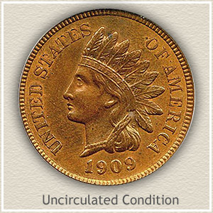 1909 Indian Head Penny Uncirculated Condition