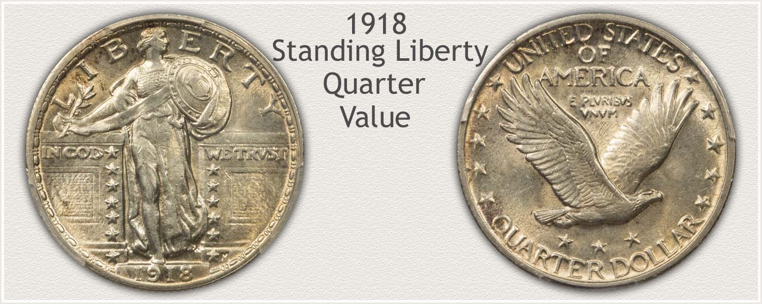 1918 Quarter - Standing Liberty Series - Obverse and Reverse View