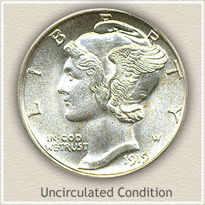 1919 Dime Uncirculated Condition