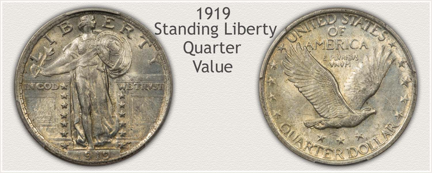1919 Quarter - Standing Liberty Series - Obverse and Reverse View