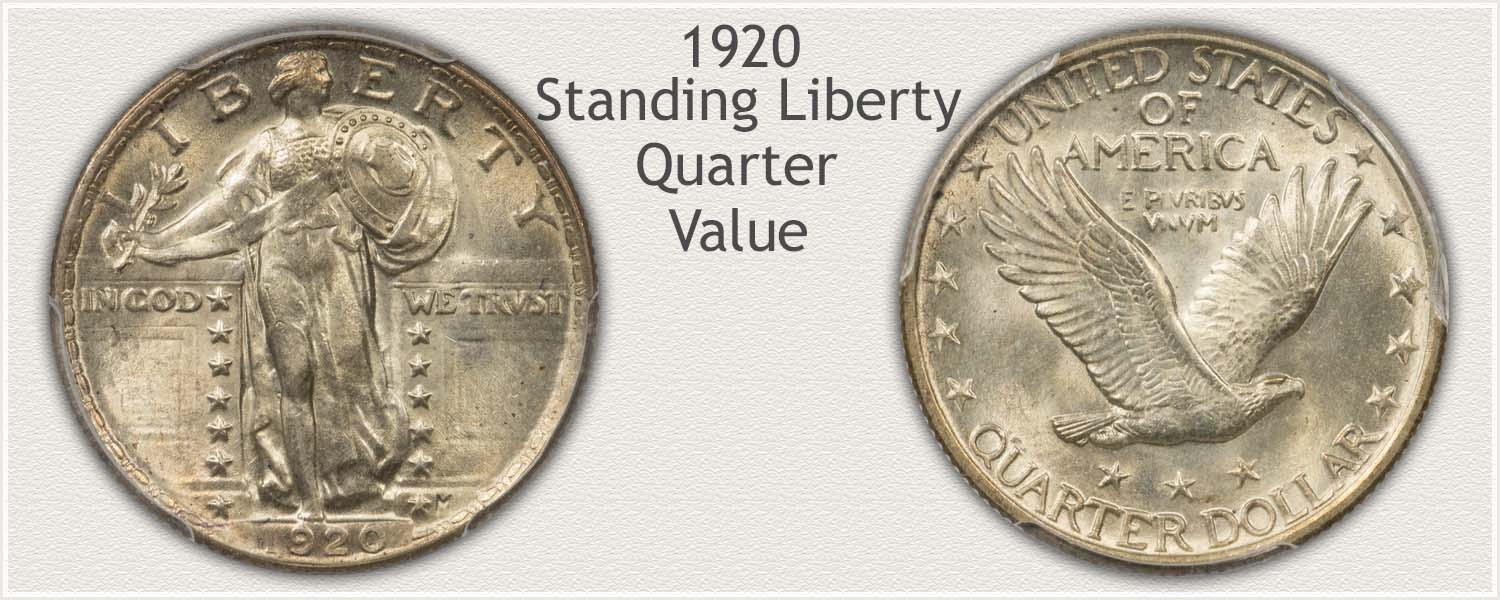 1920 Quarter - Standing Liberty Series - Obverse and Reverse View