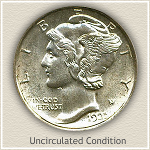 1921 Dime Uncirculated Condition