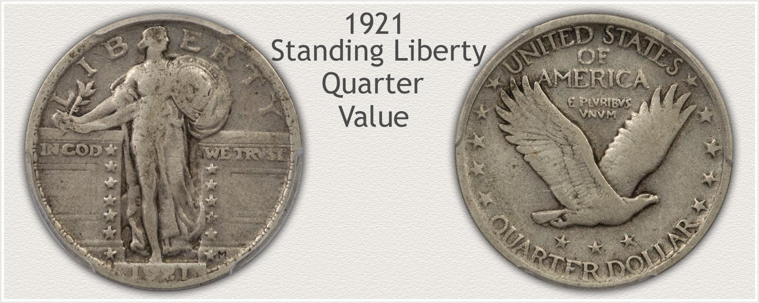 1921 Quarter - Standing Liberty Series - Obverse and Reverse View