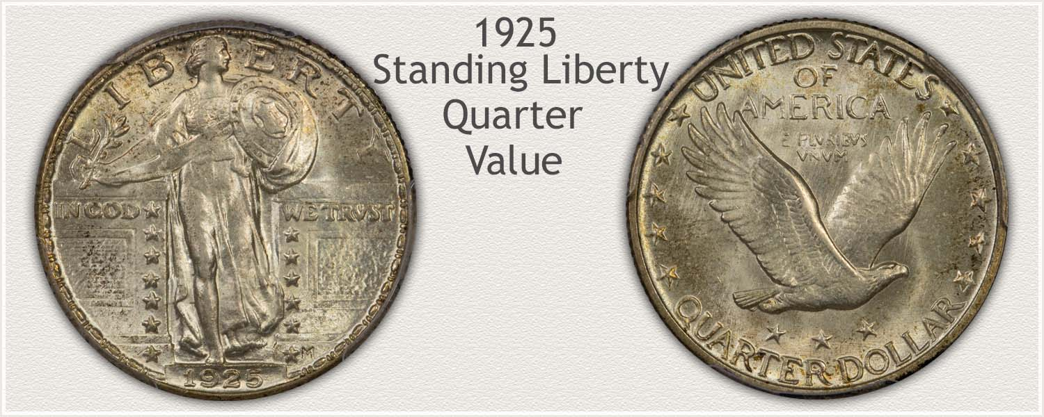 1925 Quarter - Standing Liberty Series - Obverse and Reverse View