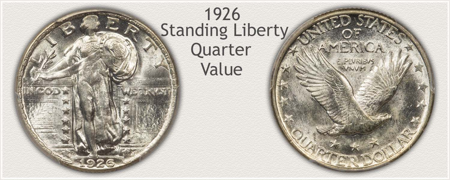 1926 Quarter - Standing Liberty Series - Obverse and Reverse View