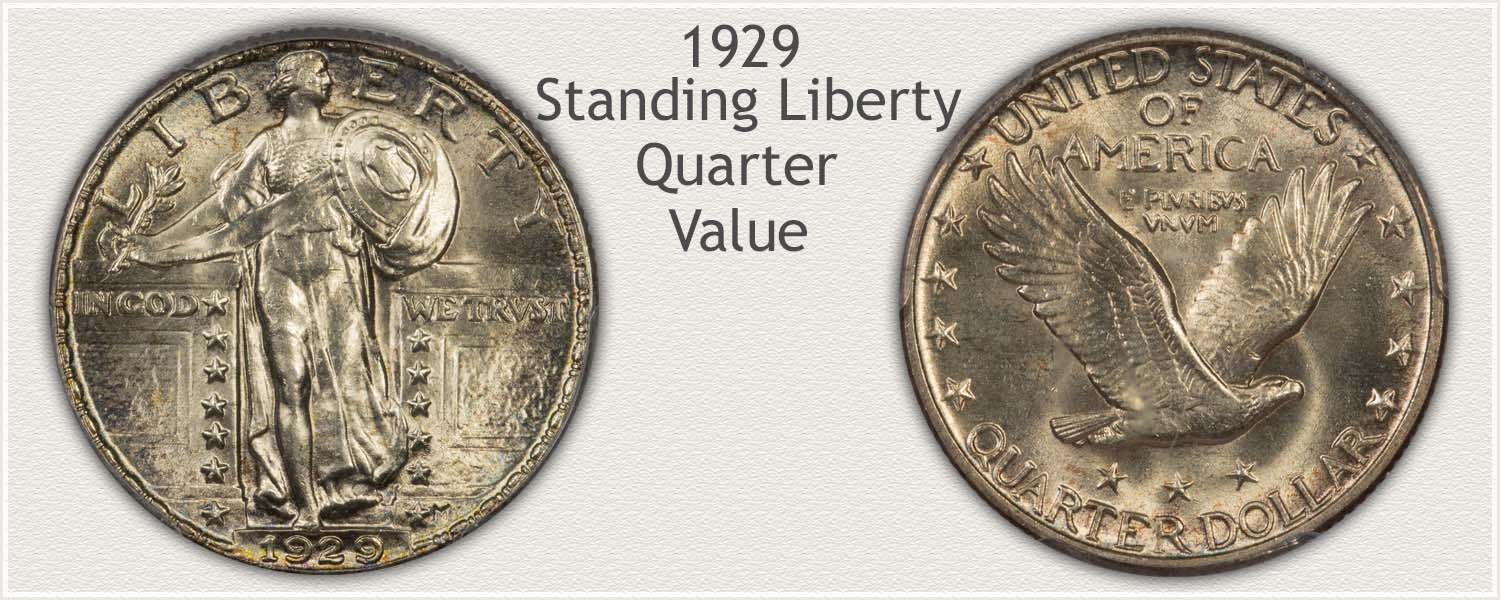 1929 Quarter - Standing Liberty Series - Obverse and Reverse View