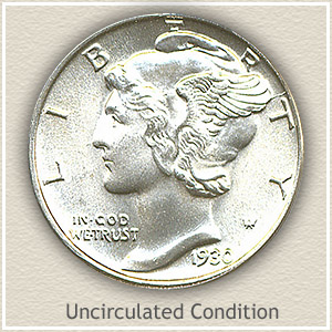 1930 Dime Uncirculated Condition
