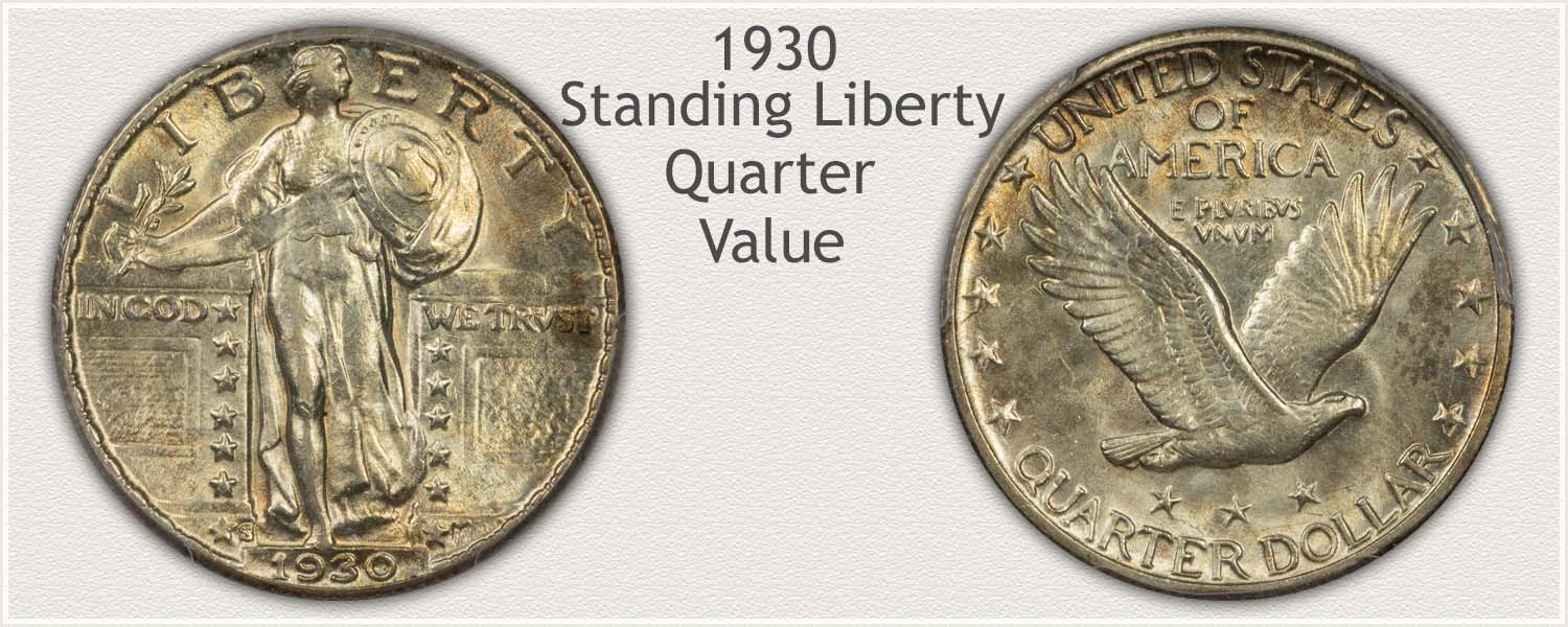 1930 Quarter - Standing Liberty Series - Obverse and Reverse View