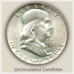 1949 Franklin Half Dollar Uncirculated Condition