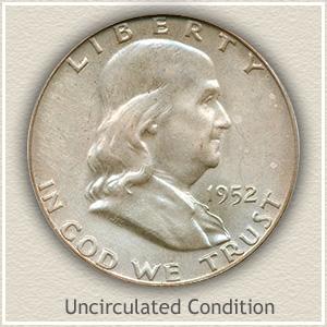 1952 Franklin Half Dollar Uncirculated Condition