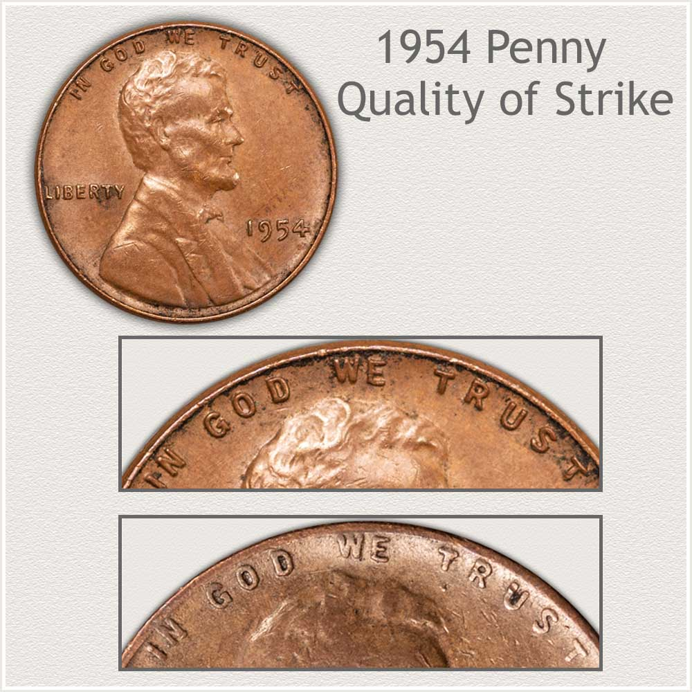 Quality of Strike 1954 Penny