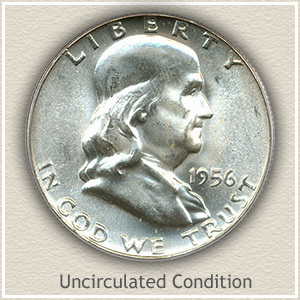 1956 Franklin Half Dollar Uncirculated Condition
