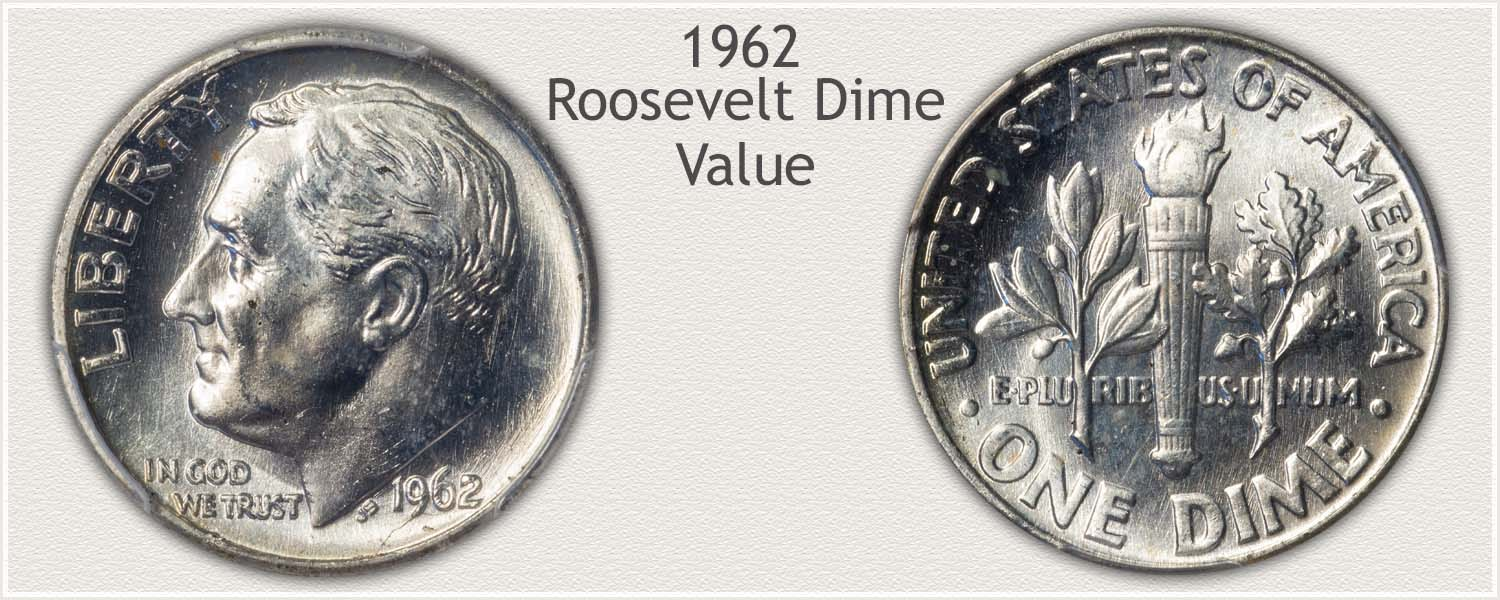 1962 Roosevelt Dime - Obverse and Reverse