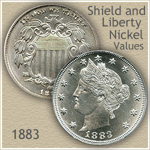 1883 Nickel Value...  Shield and Liberty Nickels