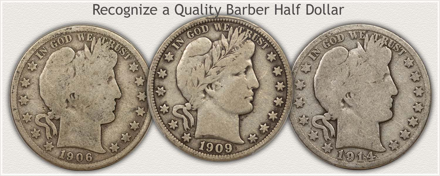 Collector Quality and Bullion Quality Barber Half Dollars