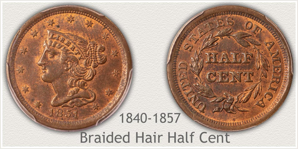Braided Hair Half Cent Minted 1840 to 1857