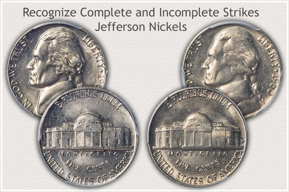 Complete and Incomplete Strike Jefferson Nickels