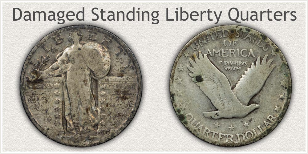 Damaged and Corrosion on Standing Liberty Quarters