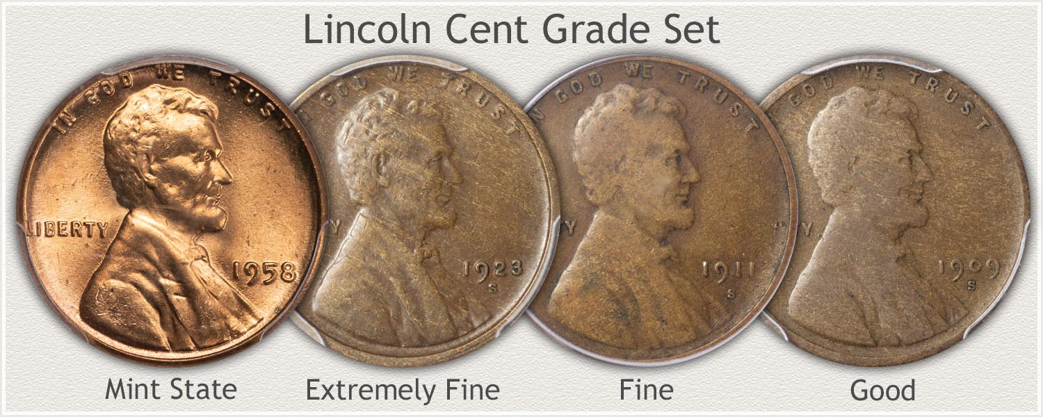 Grading Set Cents: Mint State, Extremely Fine, Fine, and Good Grades