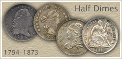 Go to...  Half Dime Value for Bust and Seated Liberty Half Dimes