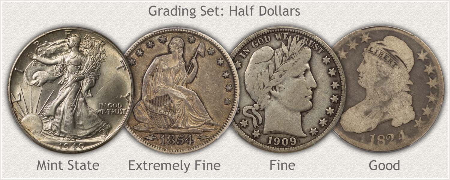 Half Dollars in Grades: Mint State, Extremely Fine, Fine, and Good Grades