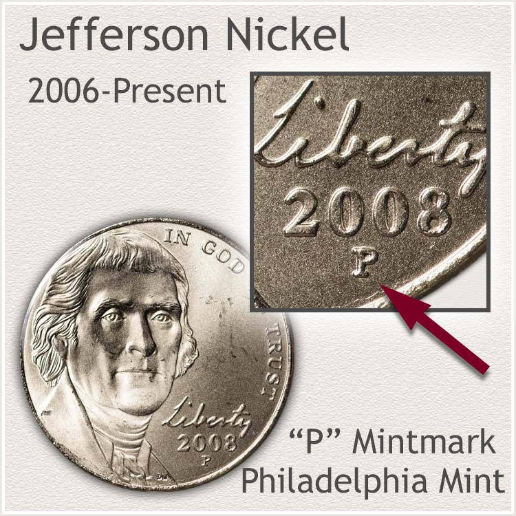 Jefferson Nickel 2006 to Present Philadelphia Mintmark