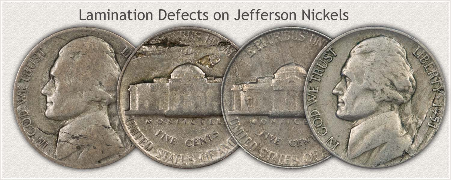 Jefferson Nickels Showing Lamination Defects