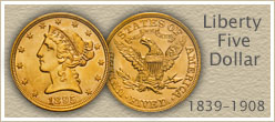 Go to...  Liberty Five Dollar Gold Coin Value