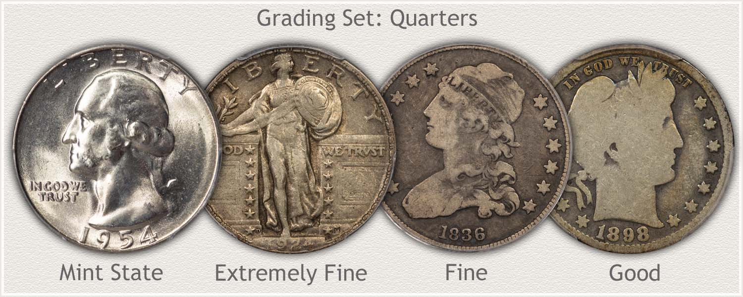 Quarters in Grades: Mint State, Extremely Fine, Fine, and Good Condition