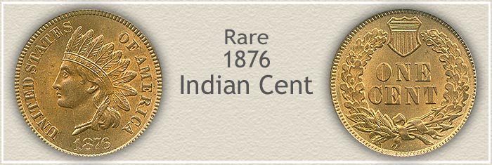 Rare 1876 Indian Penny