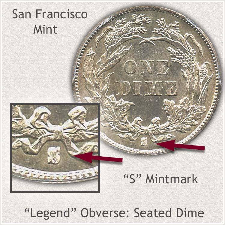 San Francisco Mintmark Location Legend Obverse Seated Dime