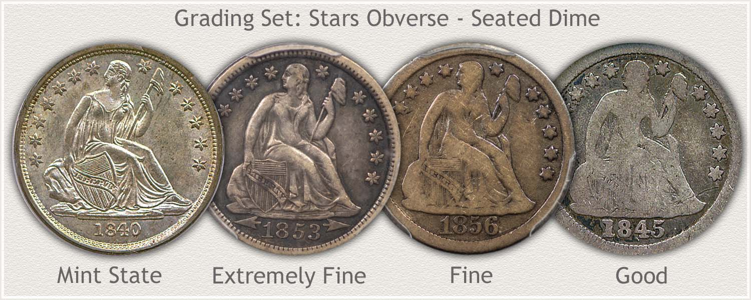 Stars Obverse Seated Dimes in Grades: Mint State, Extremely Fine, Fine, and Good