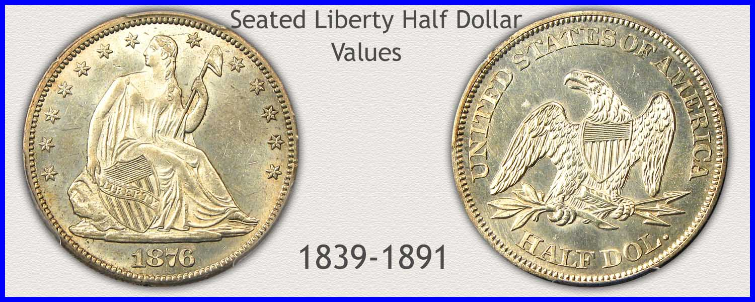 Go to...  Seated Liberty Half Dollar Value