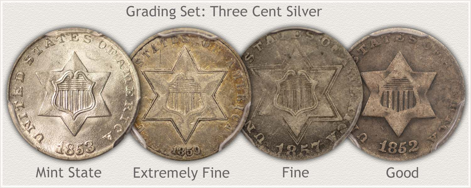 Grade Set: Three Cent Silver: Mint State, Extremely Fine, Fine, and Good Grades