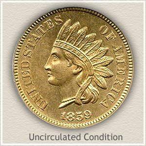 1859 Indian Head Penny Uncirculated Condition