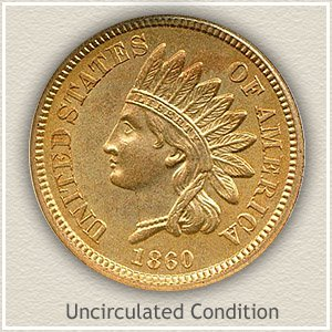1860 Indian Head Penny Uncirculated Condition