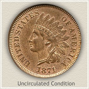 1871 Indian Head Penny Uncirculated Condition