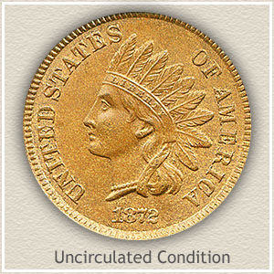 1872 Indian Head Penny Uncirculated Condition