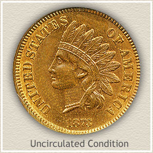 1873 Indian Head Penny Uncirculated Condition