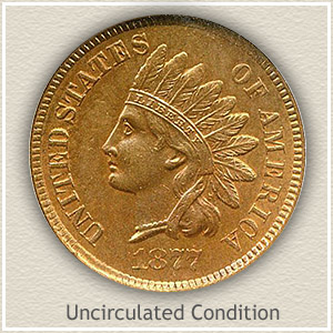 1877 Indian Head Penny Uncirculated Condition