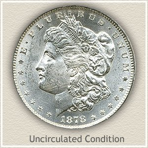 1878 Morgan Silver Dollar Uncirculated Condition
