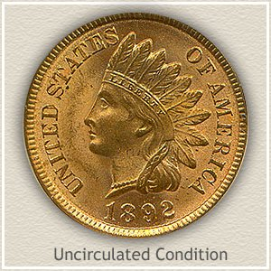 1892 Indian Head Penny Uncirculated Condition