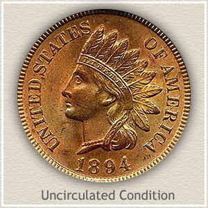 1894 Indian Head Penny Uncirculated Condition