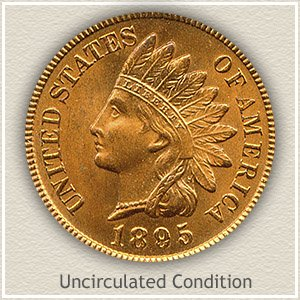 1895 Indian Head Penny Uncirculated Condition